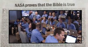 NASA Found That Everything the Bible Says Is True!